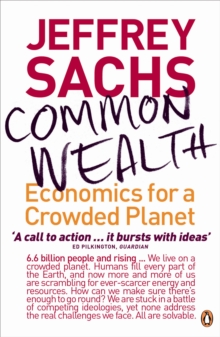 Common Wealth : Economics for a Crowded Planet, Paperback / softback Book