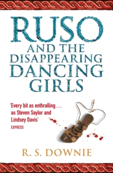 Ruso and the Disappearing Dancing Girls : Roman Historical Mystery, Paperback Book
