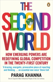 The Second World : Empires and Influence in the New Global Order, Paperback Book