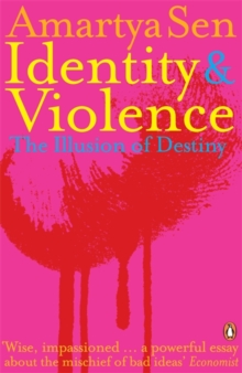 Identity and Violence : The Illusion of Destiny, Paperback Book