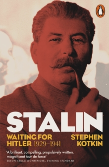 Stalin, Vol. II : Waiting for Hitler, 1929-1941, Paperback / softback Book