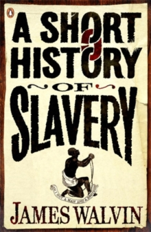 A Short History of Slavery, Paperback Book