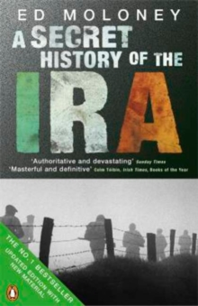 A Secret History of the IRA, Paperback Book