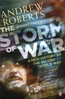 The Storm of War : A New History of the Second World War, Paperback / softback Book
