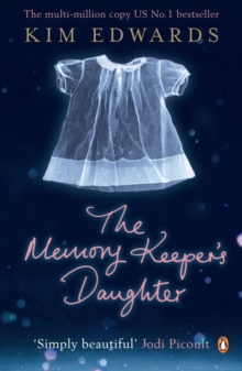 The Memory Keeper's Daughter, Paperback / softback Book
