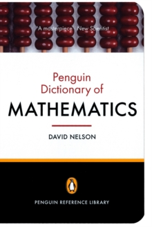 The Penguin Dictionary of Mathematics : Fourth edition, Paperback Book