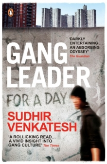 Gang Leader for a Day, Paperback Book