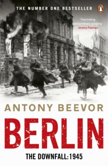 Berlin : The Downfall: 1945, Paperback Book