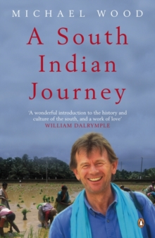 A South Indian Journey : The Smile of Murugan, Paperback Book