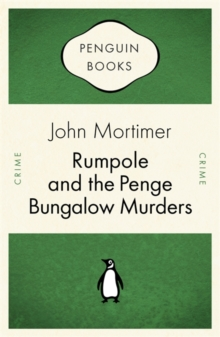 Rumpole and the Penge Bungalow Murders, Paperback Book