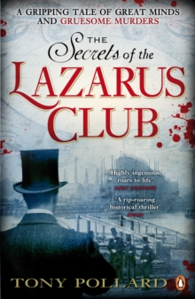 The Secrets of the Lazarus Club, Paperback / softback Book
