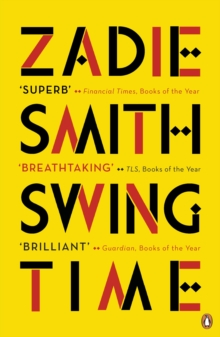 Swing Time : LONGLISTED for the Man Booker Prize 2017, Paperback / softback Book
