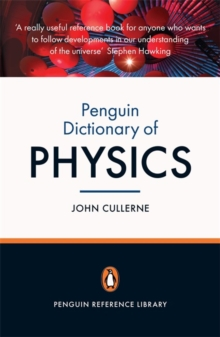 Penguin Dictionary of Physics : Fourth Edition, Paperback Book