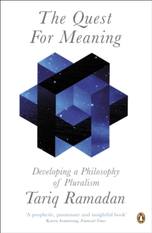 The Quest for Meaning : Developing a Philosophy of Pluralism, Paperback / softback Book