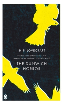 The Dunwich Horror : And Other Stories, Paperback Book