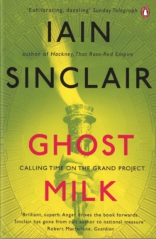 Ghost Milk : Calling Time on the Grand Project, Paperback / softback Book