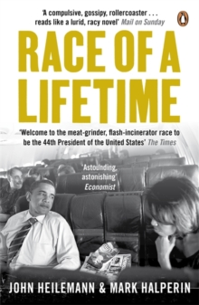 Race of a Lifetime : How Obama Won the White House, Paperback Book