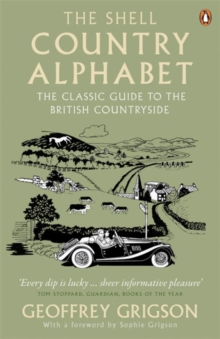 The Shell Country Alphabet : The Classic Guide to the British Countryside, Paperback Book