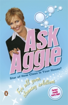 Ask Aggie : For All Your Cleaning Solutions, Paperback Book
