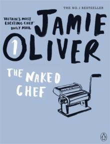 The Naked Chef, Paperback / softback Book
