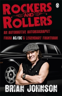 Rockers and Rollers : An Automotive Autobiography, Paperback Book
