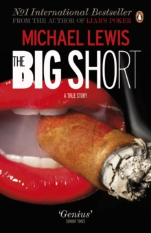 The Big Short : Inside the Doomsday Machine, Paperback Book