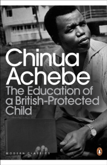The Education of a British-Protected Child, Paperback Book