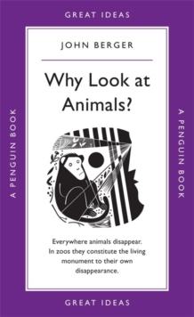 Why Look at Animals?, Paperback Book