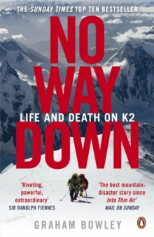 No Way Down : Life and Death on K2, Paperback Book