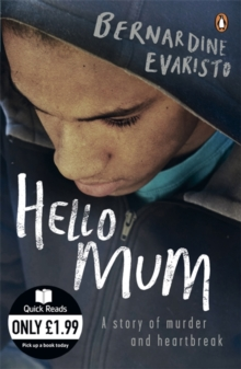 Hello Mum : From the Booker prize-winning author of Girl, Woman, Other, Paperback / softback Book