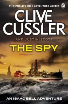 The Spy : Isaac Bell #3, Paperback Book