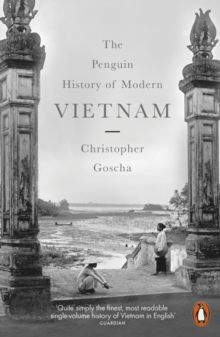 The Penguin History of Modern Vietnam, Paperback Book