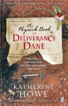 The Physick Book of Deliverance Dane, Paperback Book