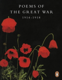Poems of the Great War : 1914-1918, Paperback Book