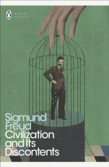 Civilization and Its Discontents, Paperback Book