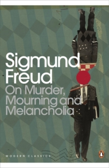 On Murder, Mourning and Melancholia, Paperback / softback Book