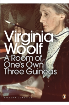 A Room of One's Own/Three Guineas, Paperback Book