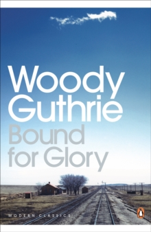 Bound for Glory, Paperback Book