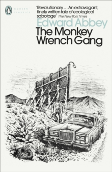 The Monkey Wrench Gang, Paperback Book
