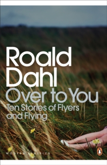 Over to You : Ten Stories of Flyers and Flying, Paperback Book