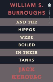 And The Hippos Were Boiled In Their Tanks, Paperback Book