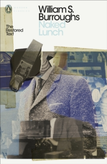 Naked Lunch : The Restored Text, Paperback / softback Book