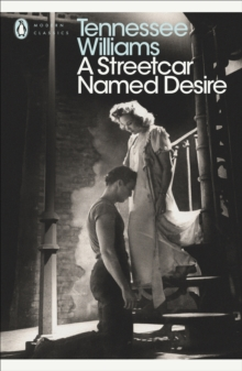 A Streetcar Named Desire, Paperback / softback Book