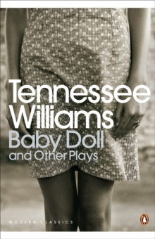 Baby Doll and Other Plays, Paperback / softback Book