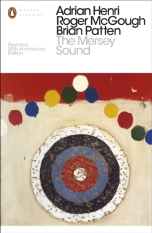 The Mersey Sound : Restored 50th Anniversary Edition, EPUB eBook