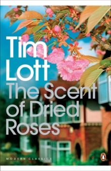 The Scent of Dried Roses : One Family and the End of English Suburbia - an Elegy, Paperback Book