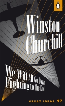 We Will All Go Down Fighting to the End, Paperback Book
