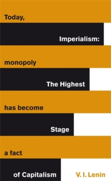 Imperialism: The Highest Stage of Capitalism, Paperback Book
