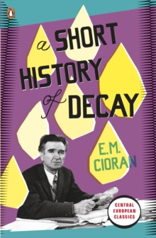 A Short History of Decay, Paperback Book