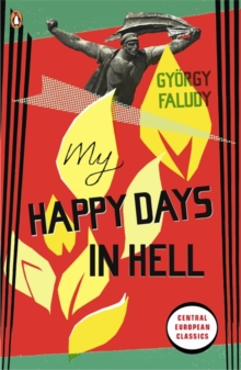 My Happy Days In Hell, Paperback / softback Book